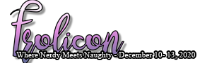 Frolicon - Where Nerdy Meets Naughty - December 10 - 13, 2020